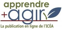 Apprendre + Agir, la publication en ligne de l'ICÉA