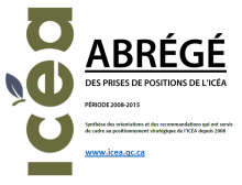Abrégé des prises de positions de l'ICÉA, 2008 à 2015