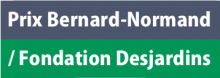 Bouton des prix Bernard-Normand / Fondation Desjardins